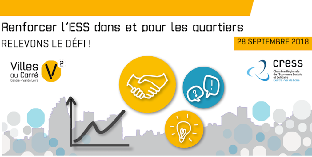 ESS dans et pour les quartiers, demandez le programme – 28 septembre 2018 – Saint-Jean-de-Braye