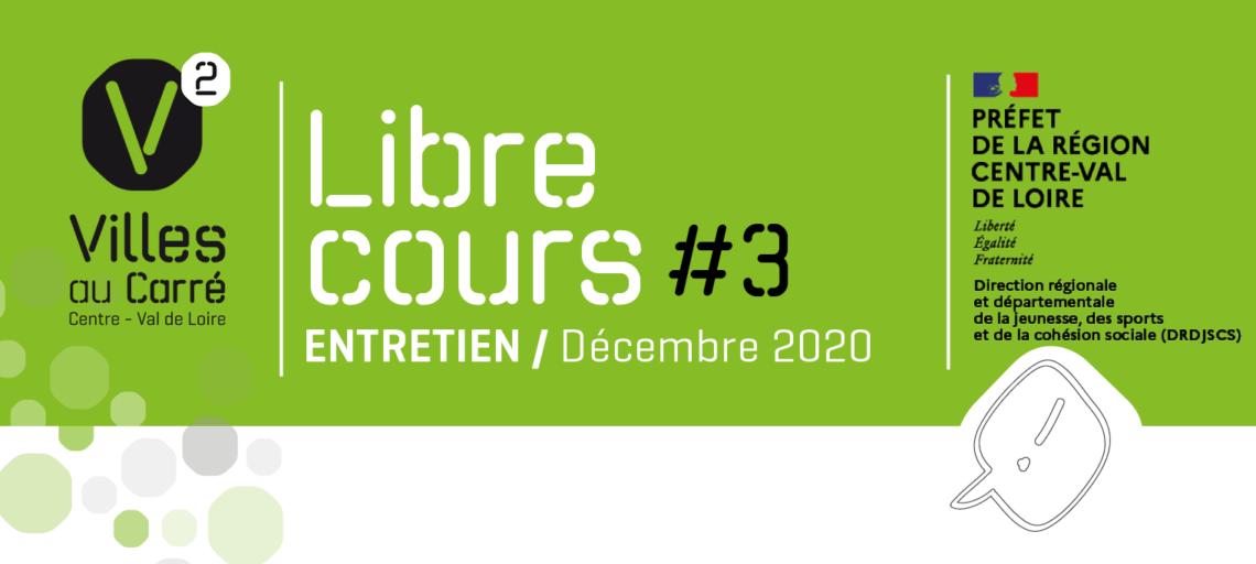 Libre cours à Pôleth Wadbled et Sarah Rétif-mardi 8 Décembre 2020 en visioconférence