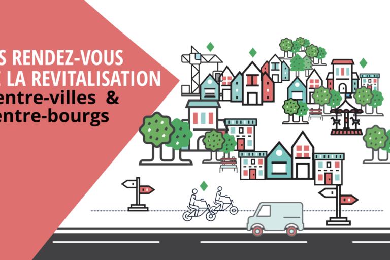 Rendez-vous de la revitalisation en Centre-Val de Loire : les dossiers ressources
